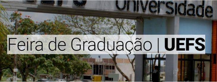 Feira de Graduação Uefs